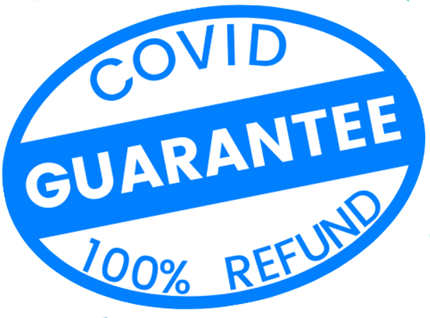 Covid Guarantee 100% Refund